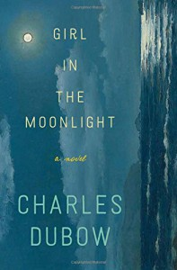 Girl in the MoonLight, by Charles Dubow