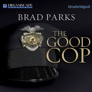 The Good Cop, by Brad Parks