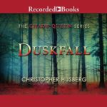 Duskfall, by Christopher B. Husberg